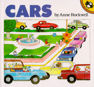 Cars By Rockwell, Anne F.