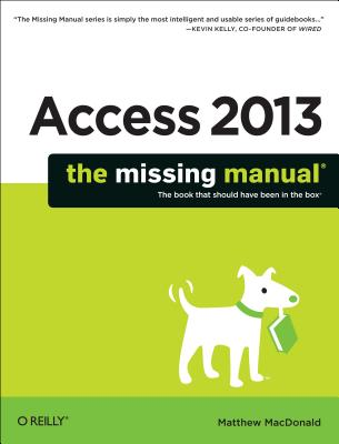 Access 2013 By MacDonald, Matthew